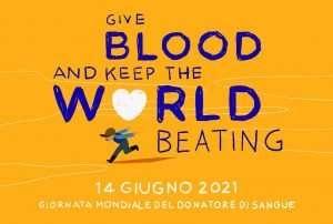 Giornata Mondiale del Donatore di Sangue 14-15 giugno 2021